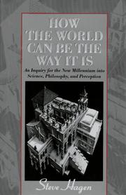 Cover of: How the World Can Be the Way It Is