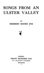 Cover of: Songs from an Ulster valley | Herbert Moore Pim