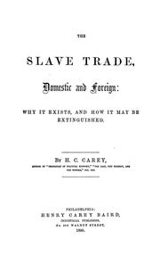 Cover of: The slave trade, domestic and foreign