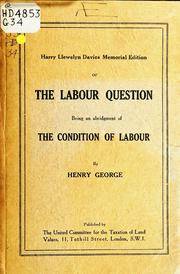 Cover of: Harry Llewelyn Davies memorial edition of The Labour question | George, Henry