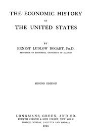 Cover of: The economic history of the United States | Bogart, Ernest Ludlow