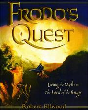 Cover of: Frodo's quest: living the myth in The Lord of the Rings