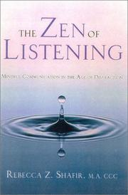 Cover of: The Zen of Listening by Rebecca Z. Shafir