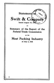Cover of: Statement of Swift & company, issued August 19, 1918, on summary of the report of the Federal trade commission on the meat packing industry of July 3, 1918 | Swift & Company.
