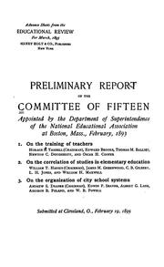Cover of: Preliminary report | National Education Association of the United States. Committee of Fifteen on Elementary Education.