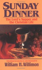 Cover of: Sunday dinner: the Lord's Supper and the Christian life