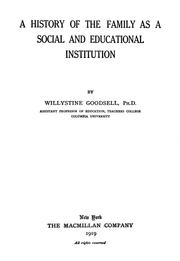 Cover of: A history of the family as a social and educational institution | Willystine Goodsell
