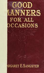 Cover of: Good manners for all occasions | Margaret Elizabeth Munson Sangster