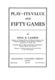Cover of: Play--its value, and fifty games