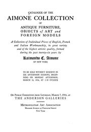 Cover of: Catalogue of the Aimone collection of antique furniture, objects of art and foreign models | Raimondo C. Aimone