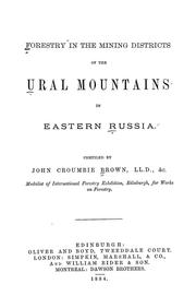 Cover of: Forestry in the mining districts of the Ural mountains in eastern Russia | Brown, John Croumbie.