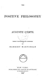 Cover of: The positive philosophy of Auguste Comte | Auguste Comte