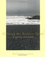 Cover of: Calming the restless spirit: a journey toward God