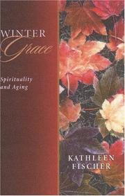 Cover of: Winter grace: spirituality for the later years