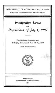 Cover of: Immigration laws and regulations of July 1, 1907. | United States