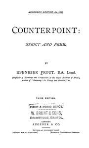 Cover of: Counterpoint: strict and free. | Ebenezer Prout