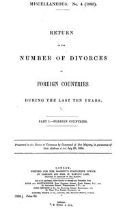 Cover of: Return of the number of divorces in foreign countries during the last ten years | Foreign Office
