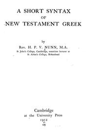 Cover of: A short syntax of New Testament Greek | H. P. V. Nunn