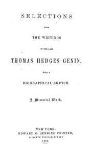 Cover of: Selections from the writings of the late Thomas Hedges Genin | Thomas Hedges Genin