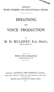 Cover of: Breathing for voice production | Henry Harper Hulbert