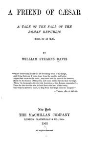 Cover of: A friend of Caesar | William Stearns Davis