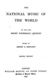 Cover of: The national music of the world | Henry Fothergill Chorley