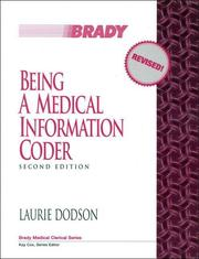 Cover of: Being a medical information coder | Laurie Dodson