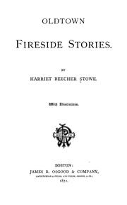 Cover of: Oldtown fireside stories | Harriet Beecher Stowe