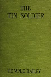 Cover of: The tin soldier | Temple Bailey