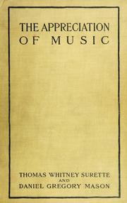 Cover of: The appreciation of music | Thomas Whitney Surette