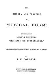 Cover of: The theory and practice of musical form | Bussler, Ludwig