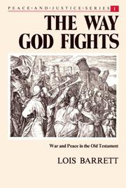 Cover of: The way God fights | Lois Barrett
