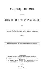 Cover of: Further report on the bore of the Tsien-tang-kiang | William Usborne Moore