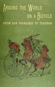 Cover of: Around the world on a bicycle | Thomas Stevens