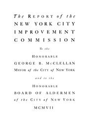 Cover of: The report of the New York City Improvement Commission | New York (N.Y.). Improvement Commission.