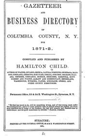 Cover of: Gazetteer and business directory of Columbia County, N.Y. for 1871-2