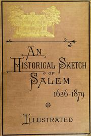 Cover of: Historical sketch of Salem, 1626-1879 by Charles S. Osgood