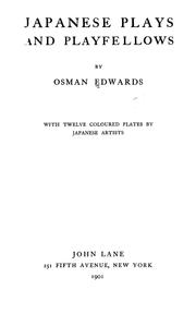 Cover of: Japanese plays and playfellows | Osman Edwards