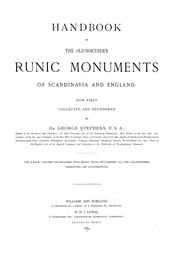 Cover of: Handbook of the old-northern runic monuments of Scandinavia and England | Stephens, George