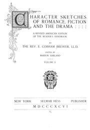 Cover of: Character sketches of romance, fiction and the drama