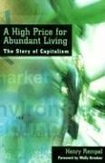 Cover of: A High Price for Abundant Living | Henry Rempel