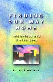 Finding our way home by K. Killian Noe