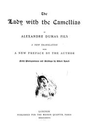 Cover of: The lady with the camellias | Alexandre Dumas