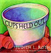 Cover of: Cups Held Out | Judith L. Roth