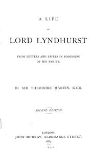 Cover of: A life of Lord Lyndhurst from letters and papers in possession of his family | Martin, Theodore Sir