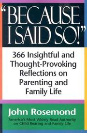 Cover of: Because I said so!