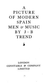 Cover of: A picture of modern Spain | Trend, J. B.