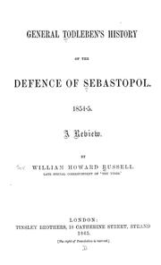 Cover of: General Todleben's History of the defence of Sebastopol, 1854-5