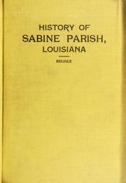Cover of: History of Sabine Parish, Louisianna | John G. Belisle