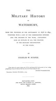 Cover of: The military history of Waterbury | Charles W. Burpee